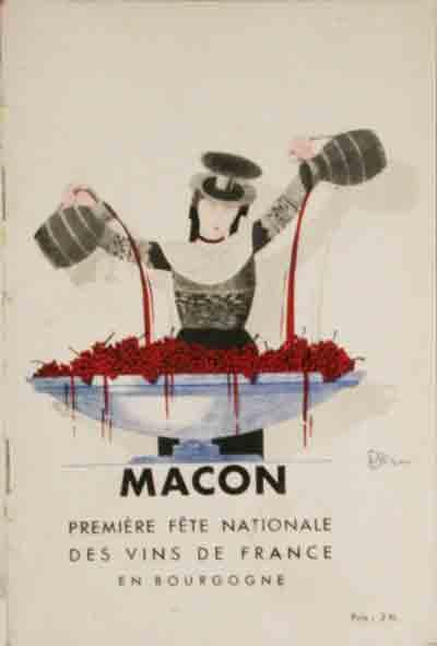 - MACON. (août 1933) Première fête Nationale des Vins de France en Bourgogne. Sous le haut patronage de M. Albert Lebrun Président de la République. Programme Officiel.